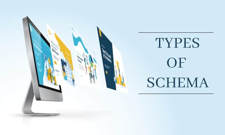 Know about these 5 types of Schema